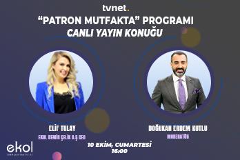 Ekol Demir Çelik A.Ş YKB Sn. Elif Tulay , Doğukan Erdem Kutlu'nun konuğu olarak TVNet'te' Patron Mutfak'ta Programına Katılım Sağladı